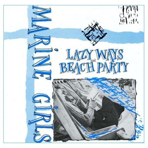 Marine Girls Lazy Ways / Beach Party CD album (CDLP) UK EGLCDLA420194