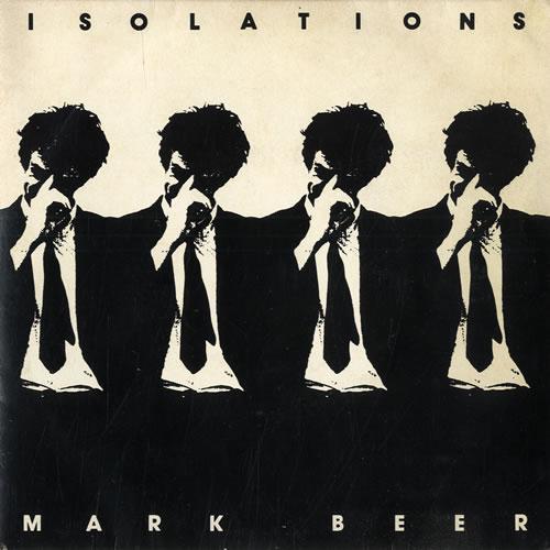 "Mark Beer Isolation 7"" vinyl single (7 inch record) UK NMV07IS563495"