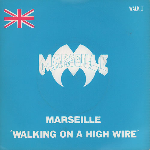 """Marseille Walking On A High Wire 7"""" vinyl single (7 inch record) UK MSE07WA636522"""