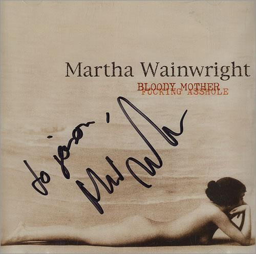 Martha Wainwright Bloody Mother Fucking Asshole - Autographed CD album (CDLP) US MWACDBL481088