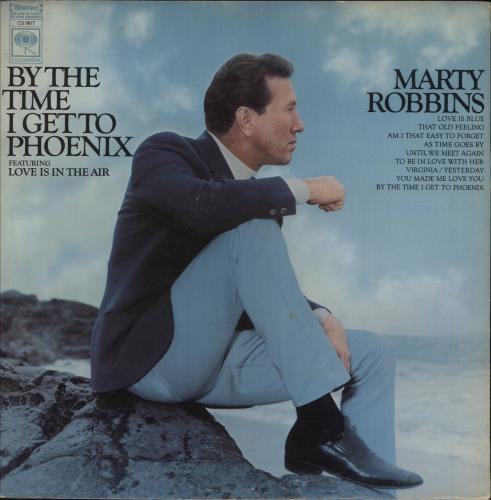 Marty Robbins By The Time I Get To Phoenix vinyl LP album (LP record) US M/RLPBY748845