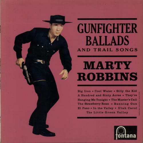 Marty Robbins Gunfighter Ballads And Trail Songs vinyl LP album (LP record) UK M/RLPGU619268