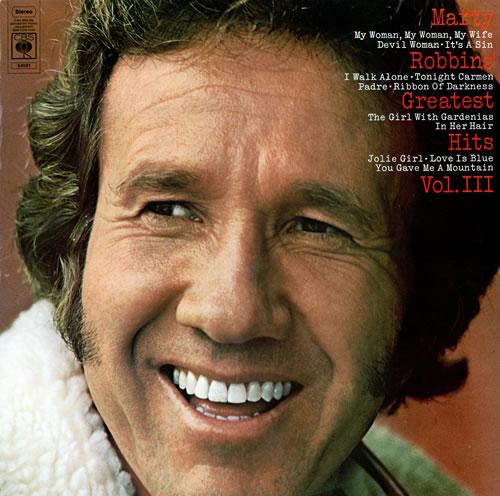Marty Robbins Marty Robbins' Greatest Hits Vol. III vinyl LP album (LP record) UK M/RLPMA461327