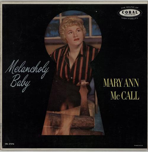 Mary Ann McCall Melancholy Baby vinyl LP album (LP record) US N16LPME611757