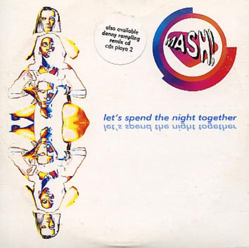 "Mash! Let's Spend The Night Together CD single (CD5 / 5"") UK MFZC5LE361754"
