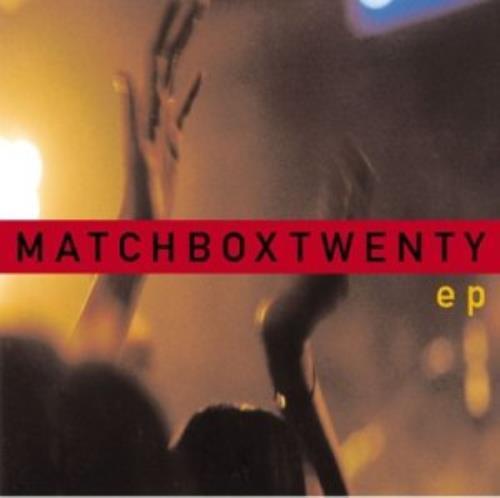 """Matchbox 20 Matchbox Twenty EP CD single (CD5 / 5"""") US MBXC5MA307827"""