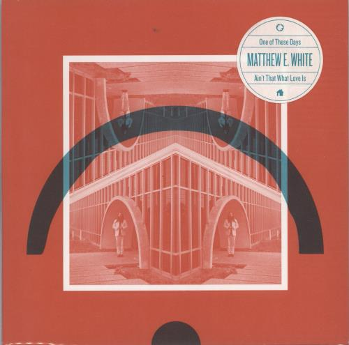 """Matthew E. White One Of These Days - Numbered 7"""" vinyl single (7 inch record) US OJS07ON767079"""