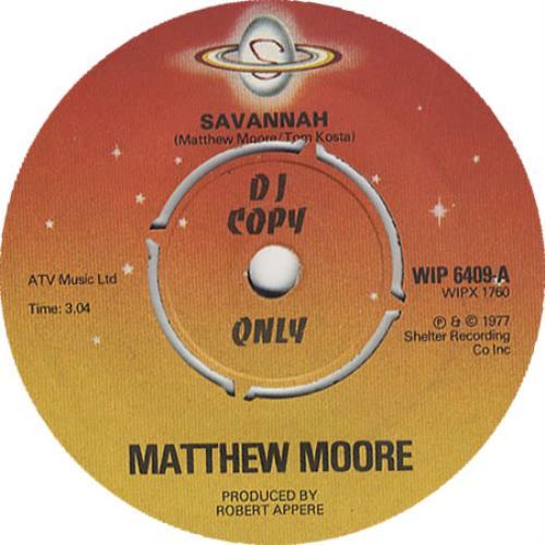 "Matthew Moore Savannah 7"" vinyl single (7 inch record) UK MWM07SA451164"