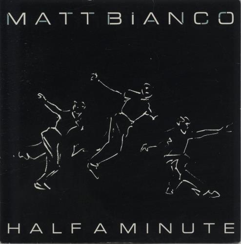 "Matt Bianco Half A Minute 7"" vinyl single (7 inch record) UK MTB07HA103161"