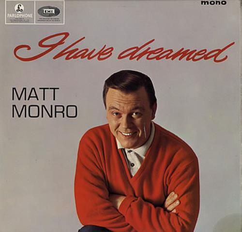 Matt Monro I Have Dreamed vinyl LP album (LP record) UK MTNLPIH382743