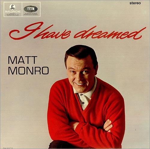 Matt Monro I Have Dreamed vinyl LP album (LP record) UK MTNLPIH457224