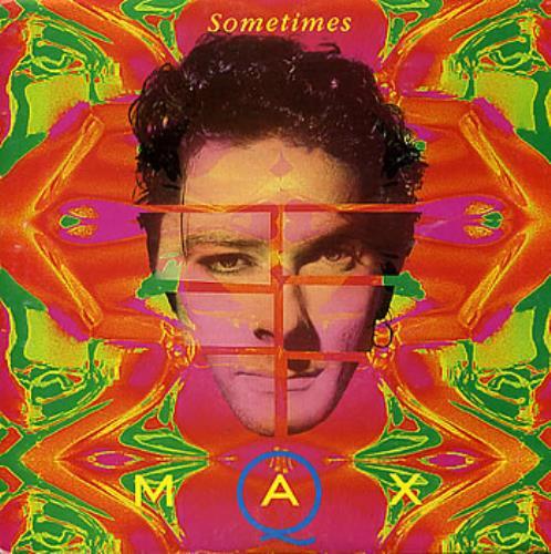 Max Q Sometimes Australian 7 Quot Vinyl Single 7 Inch Record