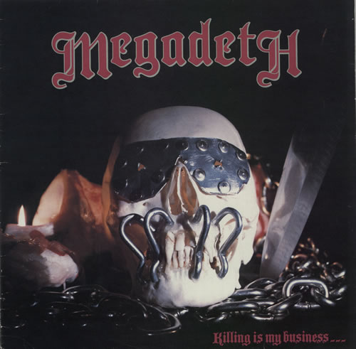 Megadeth Killing Is My Business... and Business Is Good! vinyl LP album (LP record) UK MEGLPKI584386