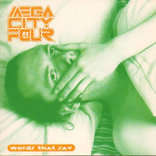"Mega City Four Words That Say 7"" vinyl single (7 inch record) UK MCF07WO644931"