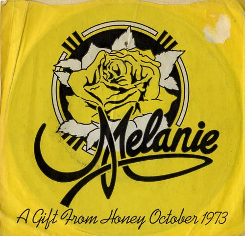 "Melanie A Gift From Honey, October 1973 7"" vinyl single (7 inch record) UK MLA07AG576757"