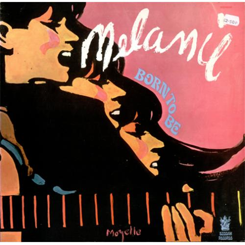 Melanie Born To Be vinyl LP album (LP record) UK MLALPBO421138