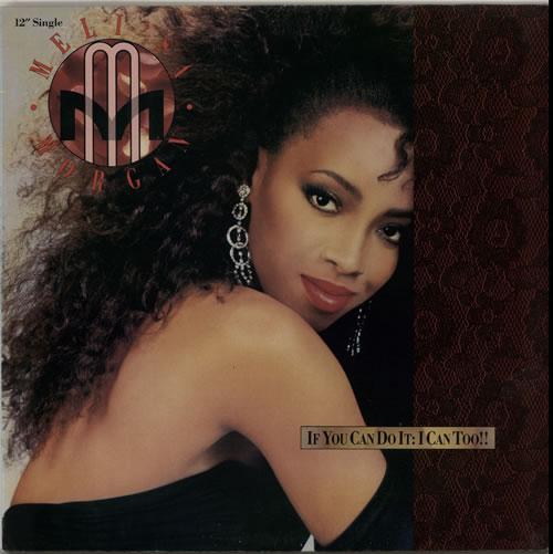 "Meli'sa Morgan If You Can Do It: I Can Too!! 12"" vinyl single (12 inch record / Maxi-single) Dutch MG612IF627791"