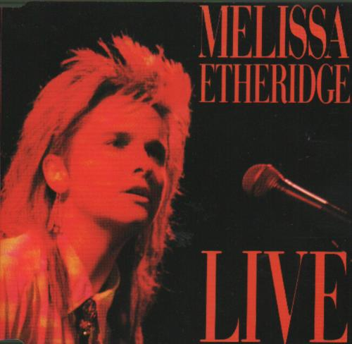 "Melissa Etheridge Live CD single (CD5 / 5"") German ETHC5LI76973"