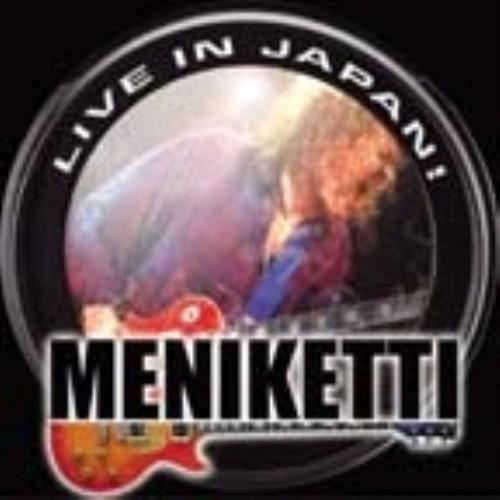 Meniketti Live In Japan CD album (CDLP) Japanese M/KCDLI238670
