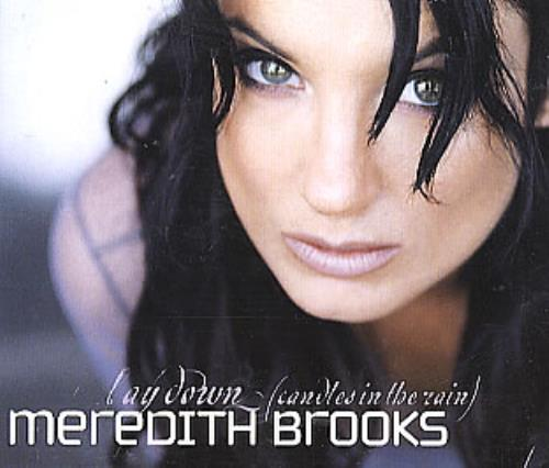 "Meredith Brooks Lay Down (Candles In The Rain) CD single (CD5 / 5"") UK MEBC5LA286612"