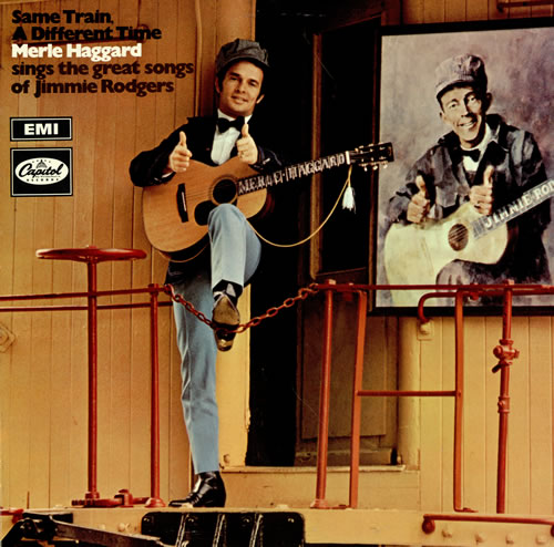 Merle Haggard Same Train, A Different Time vinyl LP album (LP record) UK MBJLPSA466498