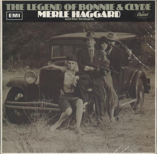 Merle Haggard The Legend Of Bonnie & Clyde vinyl LP album (LP record) UK MBJLPTH458286
