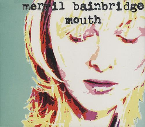 "Merril Bainbridge Mouth CD single (CD5 / 5"") UK MEIC5MO116283"