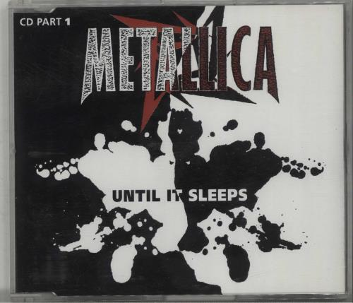 "Metallica Until It Sleeps - Part 1 CD single (CD5 / 5"") UK METC5UN97456"