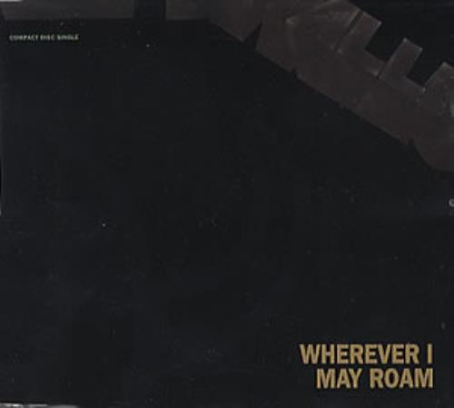 "Metallica Wherever I May Roam CD single (CD5 / 5"") UK METC5WH34817"