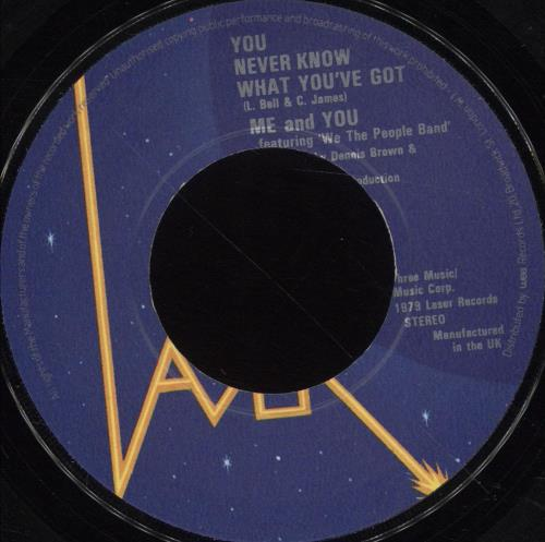 """Me & You You Never Know What You've Got 7"""" vinyl single (7 inch record) UK QGE07YO700226"""