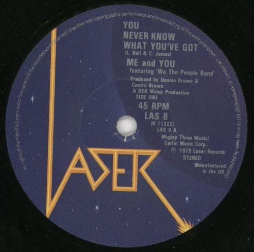 """Me & You You Never Know What You've Got 7"""" vinyl single (7 inch record) UK QGE07YO723588"""