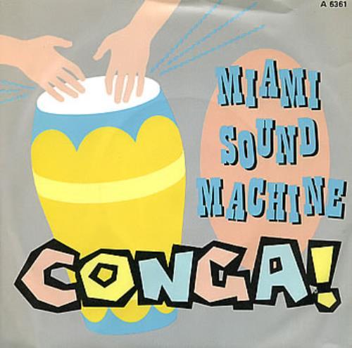 "Miami Sound Machine Conga 7"" vinyl single (7 inch record) UK MSM07CO117119"