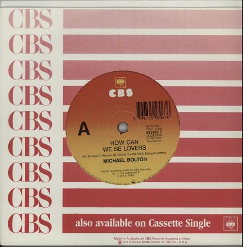 "Michael Bolton How Can We Be Lovers 7"" vinyl single (7 inch record) Australian BOL07HO638465"