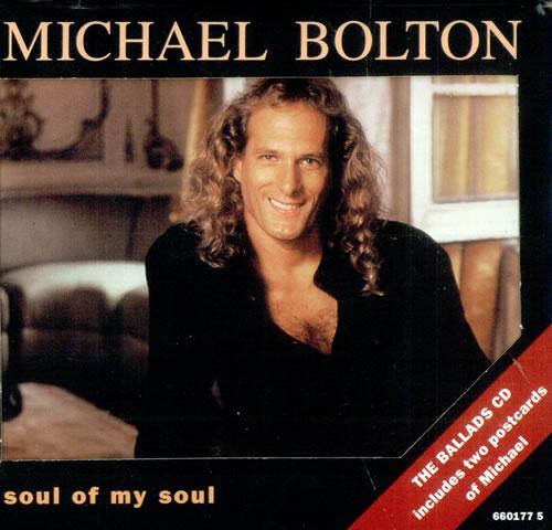"Michael Bolton Soul Of My Soul - Ballads C.D. CD single (CD5 / 5"") UK BOLC5SO26637"