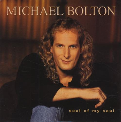 "Michael Bolton Soul Of My Soul CD single (CD5 / 5"") European BOLC5SO274649"