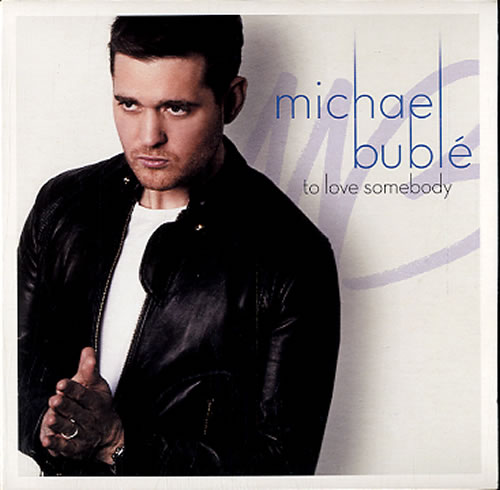 Michael Buble To Love Somebody / You Make Me Feel So Young 2-CD single set (Double CD single) UK M6Y2STO607457