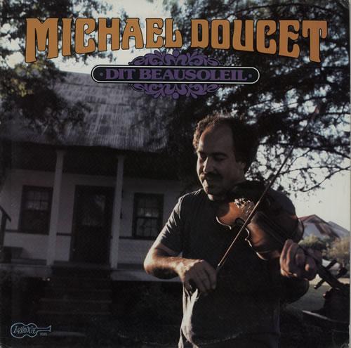 Michael Doucet Dit Beausoleil vinyl LP album (LP record) US M4DLPDI629245