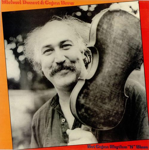 Michael Doucet Hot Cajun Rhythm 'n' Blues vinyl LP album (LP record) UK M4DLPHO498730