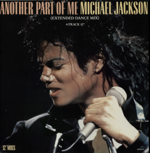 "Michael Jackson Another Part Of Me (Extended Dance Mix) 12"" vinyl single (12 inch record / Maxi-single) UK M-J12AN29537"
