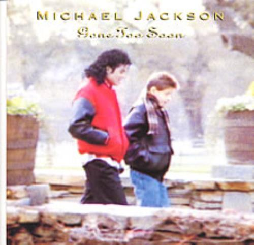 "Michael Jackson Gone Too Soon 7"" vinyl single (7 inch record) UK M-J07GO43149"