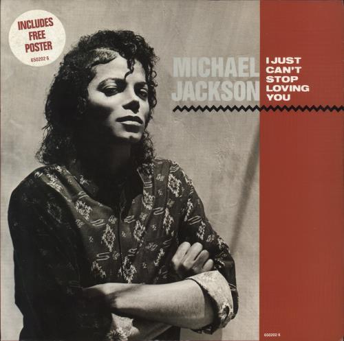 "Michael Jackson I Just Can't Stop Loving You + Poster 12"" vinyl single (12 inch record / Maxi-single) UK M-J12IJ15081"