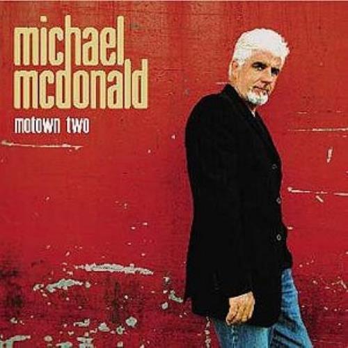 Michael McDonald Motown & Motown 2 2 CD album set (Double CD) UK MIM2CMO314783