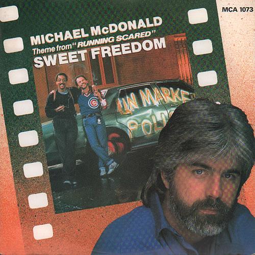 "Michael McDonald Sweet Freedom 7"" vinyl single (7 inch record) UK MIM07SW321254"