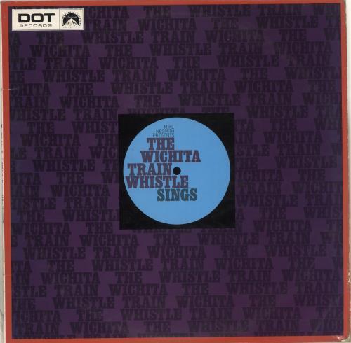 Michael Nesmith The Wichita Train Whistle Sings vinyl LP album (LP record) UK NSMLPTH714248