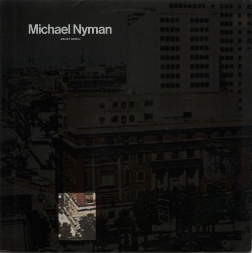 Michael Nyman Decay Music vinyl LP album (LP record) UK NYNLPDE630112
