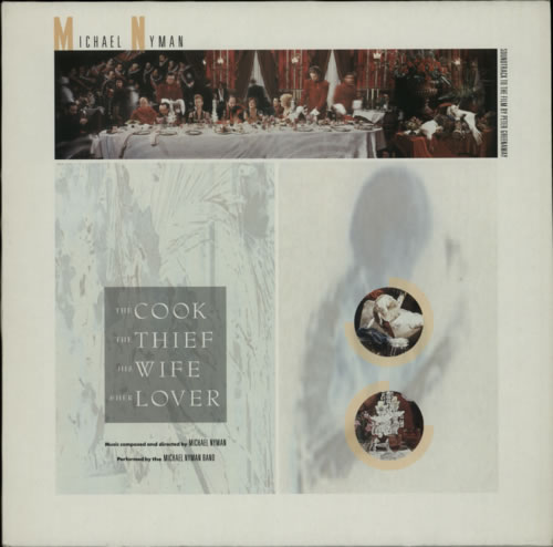 Michael Nyman The Cook, The Thief, His Wife And Her Lover vinyl LP album (LP record) UK NYNLPTH604229