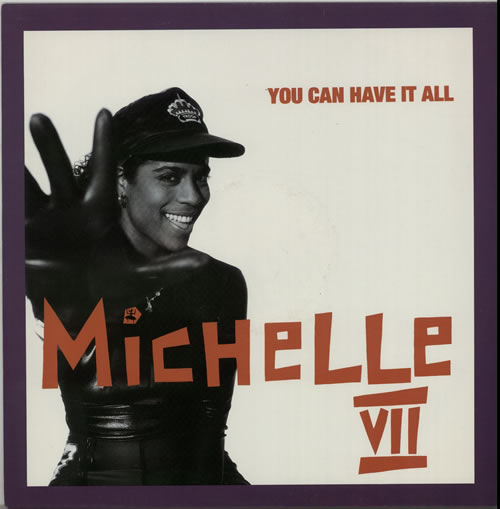 "Michelle VII You Can Have It All 12"" vinyl single (12 inch record / Maxi-single) UK N5E12YO630051"