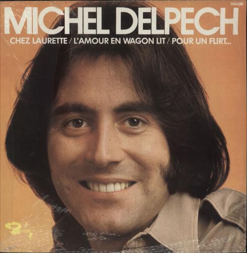 Michel Delpech Chez Laurette / L'Amour En Wagon Lit / Pour Un Flirt... + Shrink vinyl LP album (LP record) French M5DLPCH748859