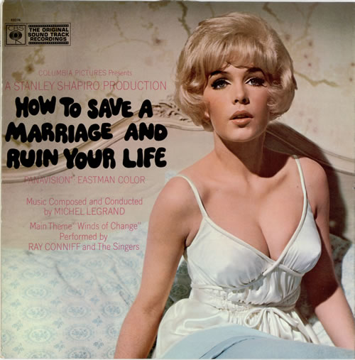 Michel Legrand How To Save A Marriage And Ruin Your Life vinyl LP album (LP record) UK MLGLPHO476941