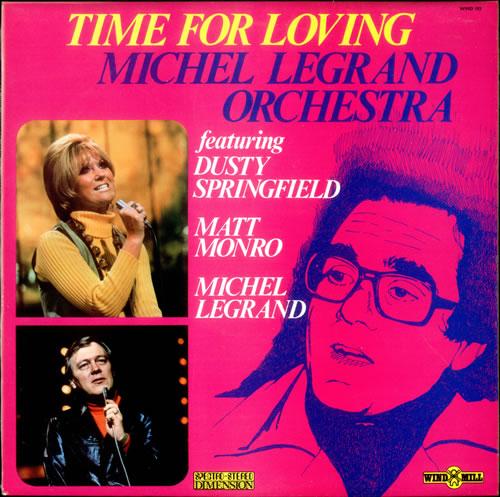 Michel Legrand Time For Loving vinyl LP album (LP record) UK MLGLPTI528085